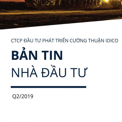 BẢN TIN NHÀ ĐẦU TƯ QUÝ II/2019
